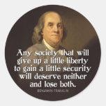 Ben Franklin: Cualquie sociedad que dé para Pegatina Redonda