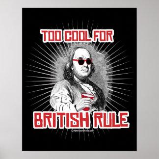 Ben Franklin demasiado fresco para la regla Póster