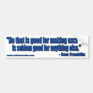 Ben Franklin - excusas Etiqueta De Parachoque