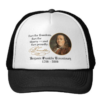 Ben Franklin - Fart Proudly Trucker Hat