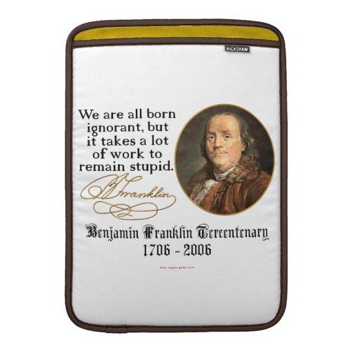 Ben Franklin - ignorancia Fundas Para Macbook Air