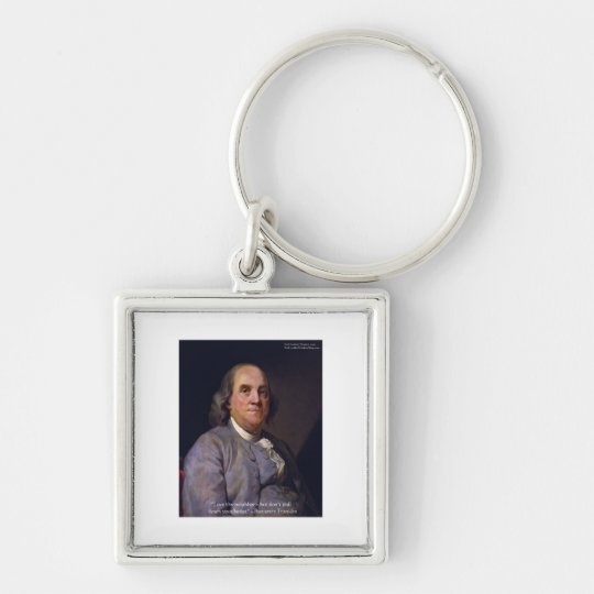 """Ben Franklin """"Love Thy Neibhbor But.."""" Quote Gifts Keychain"""