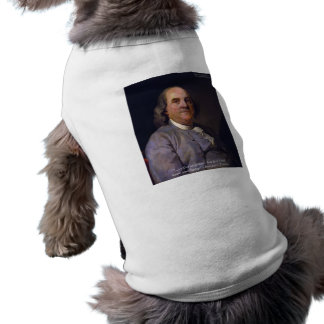 """Ben Franklin """"Love Thy Neibhbor But.."""" Quote Gifts Tee"""