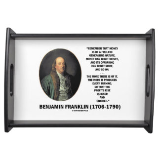 Ben Franklin Money Prolific Generating Nature Serving Tray