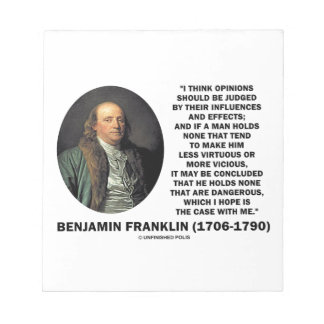 Ben Franklin Opinions Judged Influences Effects Notepad