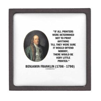 Ben Franklin Printers Not To Print Printed Quote Keepsake Box