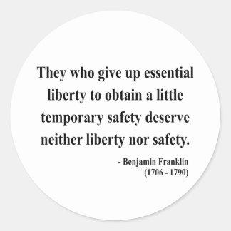 Ben Franklin Quote 1a Classic Round Sticker