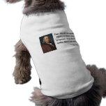Ben Franklin Quote 1b Doggie Tee Shirt