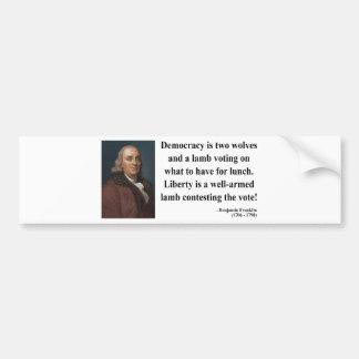 Ben Franklin Quote 2b Bumper Sticker