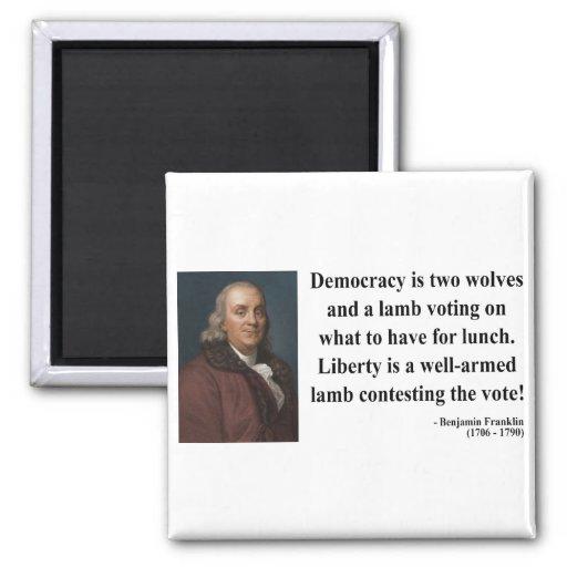 Ben Franklin Quote 2b Refrigerator Magnet