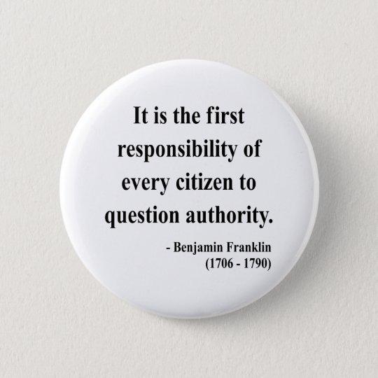 Ben Franklin Quote 3a Button