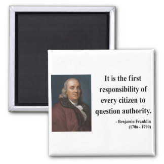 Ben Franklin Quote 3b 2 Inch Square Magnet