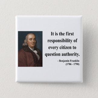 Ben Franklin Quote 3b Button
