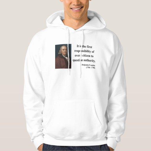 Ben Franklin Quote 3b Hoodie