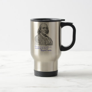 Ben Franklin Quote Travel Coffee Mug! Travel Mug