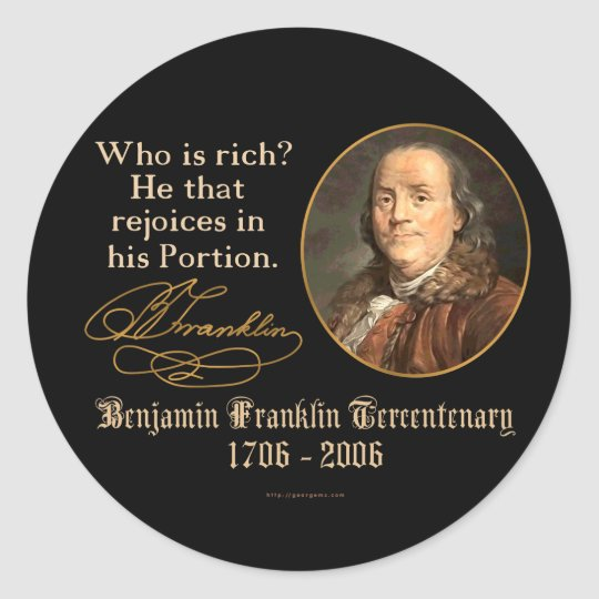 Ben Franklin - Riches Classic Round Sticker