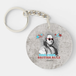 Ben Franklin - Too Cool for British Rule Single-Sided Round Acrylic Keychain
