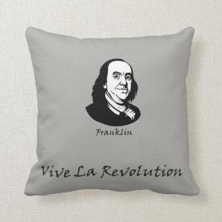 Ben Franklin - Vive La Revolution Throw Pillow