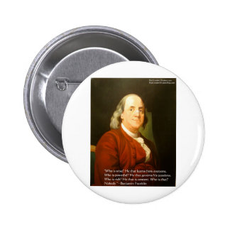 Ben Franklin (What Is Wise) Quote Gifts & Cards Pinback Button
