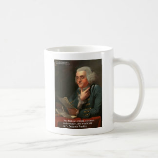 """Ben Frankling Wisdom Quote """"Any Fool"""" Gifts & Card Coffee Mug"""
