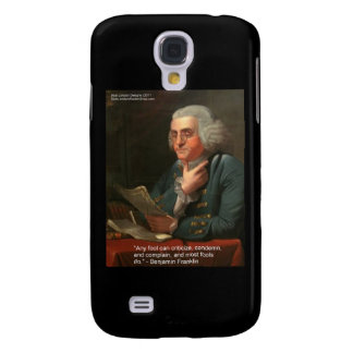 """Ben Frankling Wisdom Quote """"Any Fool"""" Gifts & Card Galaxy S4 Cover"""