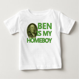Ben Is My Homeboy Baby T-Shirt