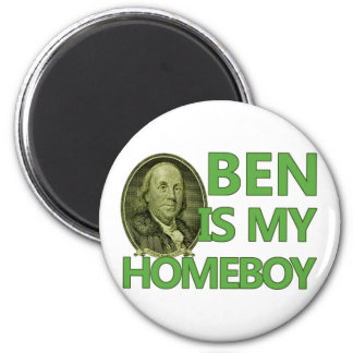 Ben Is My Homeboy Magnets