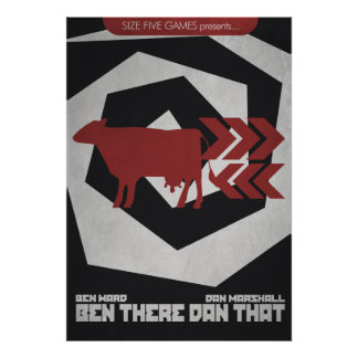 Ben There, Dan That! Poster