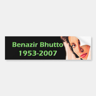Benazir Bhutto Bumper Sticker
