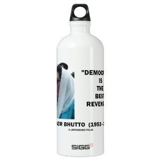 Benazir Bhutto Democracy Is The Best Revenge Aluminum Water Bottle