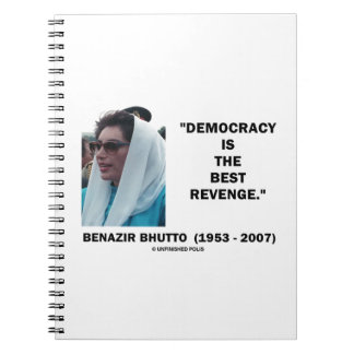 Benazir Bhutto Democracy Is The Best Revenge Note Books