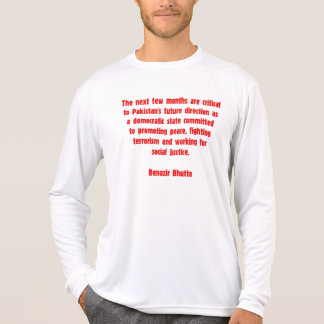 Benazir Bhutto Quote T-Shirt