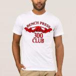 Bench Press 300 Club Red T-Shirt