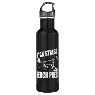 BENCH PRESS, F*CK STRESS - Workout Motivational Stainless Steel Water Bottle