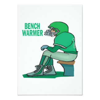 Bench Warmer Card