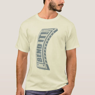 Bend it! T-Shirt