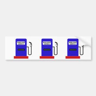 BEND OVER AMERICA - Gas Pump lube job Bumper Stickers