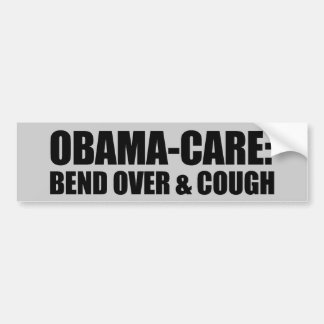 Bend over and cough bumper stickers