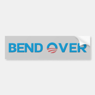 Bend Over Anti Obama Bumper Sticker
