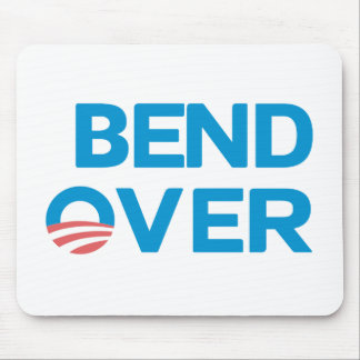 Bend Over - Anti Obama Mouse Pad