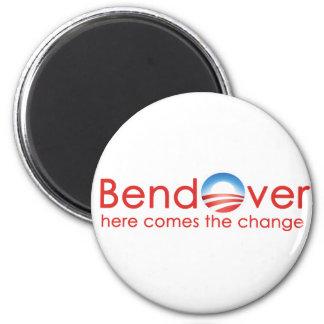 Bend Over for Barack Obamas Change 2 Inch Round Magnet