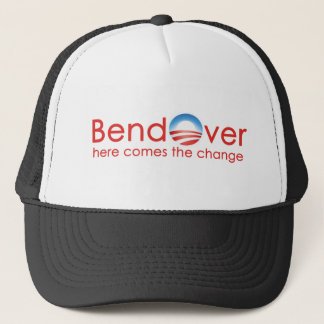 Bend Over for Barack Obamas Change Trucker Hat