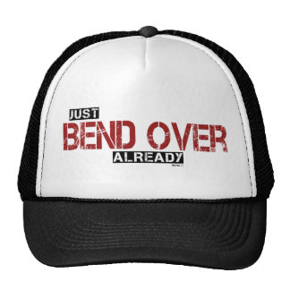 Bend Over Hat