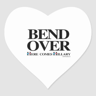 Bend over here comes Hillary Heart Sticker