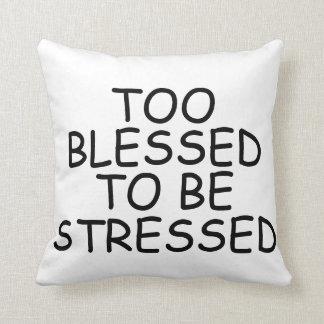 Bendecido también para ser almohadas subrayadas