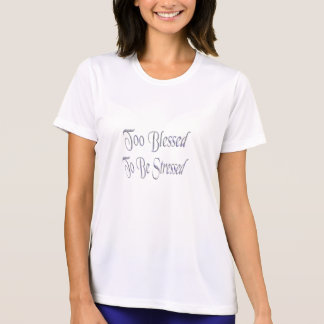 Bendecido también para ser subrayado camisetas