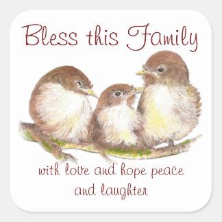 Bendiga a esta familia, cita, pájaros del gorrión pegatina cuadrada