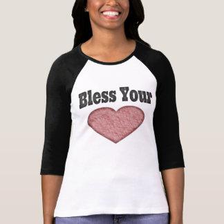 Bendiga su corazón - refrán meridional camiseta