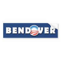 BENDOVER- Barack Obama - Democratic - Bumper Bumper Sticker