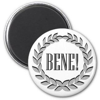 Bene! Good job! Refrigerator Magnets
